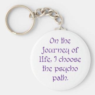 En el viaje de la vida elijo la trayectoria psica llavero personalizado