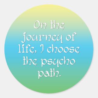 En el viaje de la vida elijo la trayectoria psica pegatina redonda