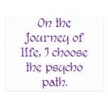 En el viaje de la vida elijo la trayectoria psica postal