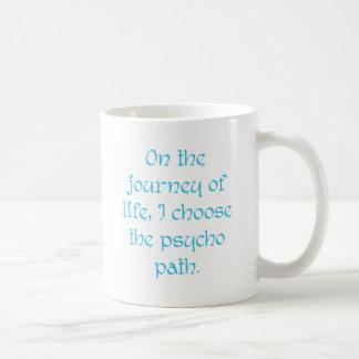 En el viaje de la vida elijo la trayectoria psica taza básica blanca