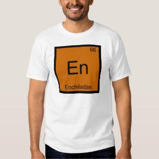 En - Enchiladas Funny Chemistry Element Symbol Tee