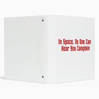 En espacio, nadie puede oírle quejarse