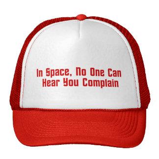 En espacio, nadie puede oírle quejarse gorra