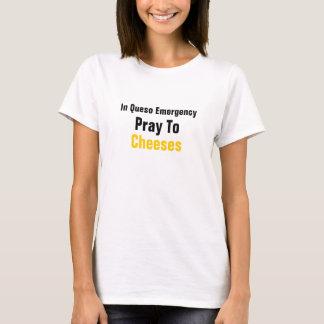 En la emergencia de Queso ruegue a los quesos Playera