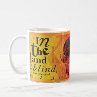 En la tierra del ciego… taza básica blanca