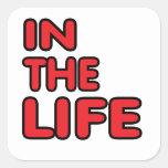 En la vida. Forma de vida gay Calcomania Cuadradas Personalizadas