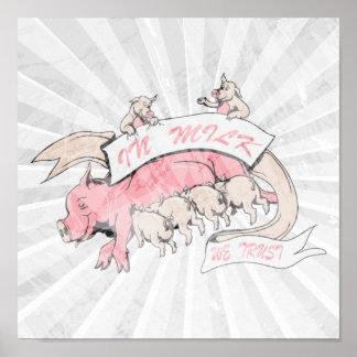 en leche confiamos en cerdos de la cerda y del beb póster