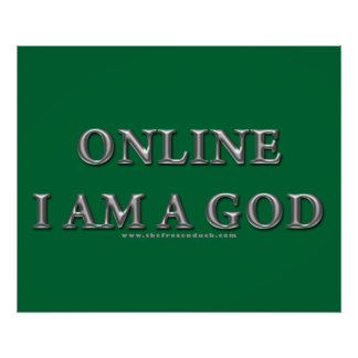 En línea soy dios posters