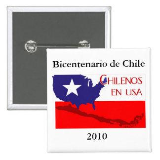 En los E.E.U.U. de Chilenos I - Bicentenario 2010 Pin Cuadrado