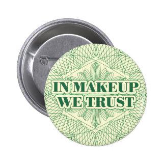 En maquillaje confiamos en pin redondo de 2 pulgadas