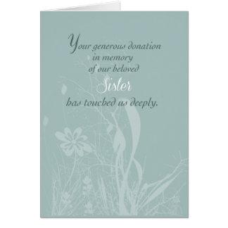 En memoria de hermana, gracias por la donación tarjeta de felicitación