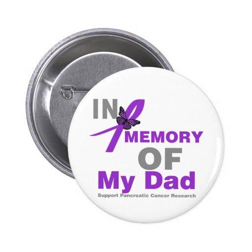 En memoria de mi cáncer pancreático del papá pin redondo de 2 pulgadas