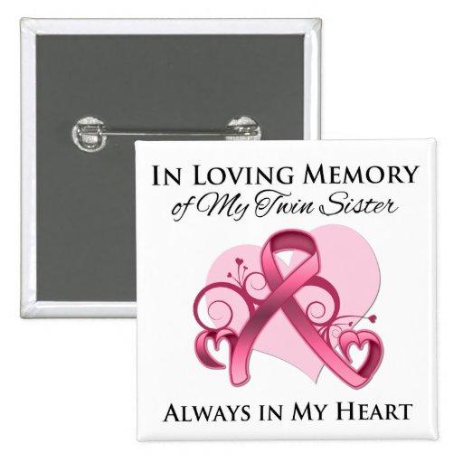 En memoria de mi hermana gemela - cáncer de pecho pin