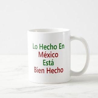 En México Esta Bien Hecho de Lo Hecho Tazas De Café