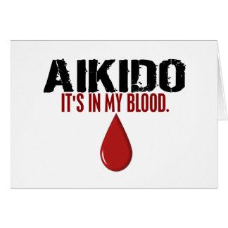 En mi AIKIDO de la sangre Tarjeta De Felicitación