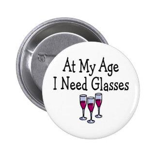 En mi edad necesito los vidrios pin redondo de 2 pulgadas