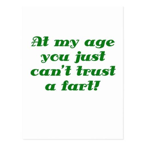 En mi edad usted apenas bisela la confianza Fart Postal