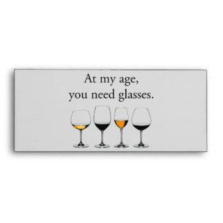 En mi edad, usted necesita los vidrios sobre