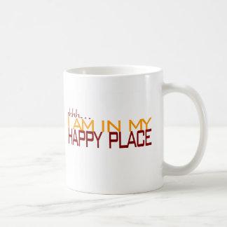En mi lugar feliz taza