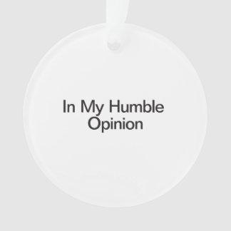 En mi opinión humilde