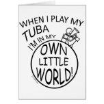 En mi propia pequeña tuba del mundo tarjetón