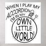 En mi propio pequeño acordeón del mundo posters