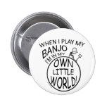 En mi propio pequeño banjo del mundo pins