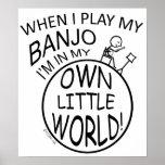 En mi propio pequeño banjo del mundo posters