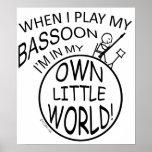 En mi propio pequeño Bassoon del mundo Posters