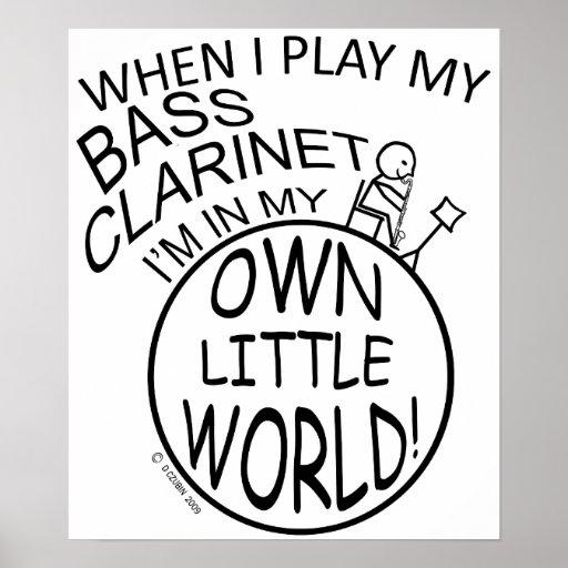 En mi propio pequeño clarinete bajo del mundo póster