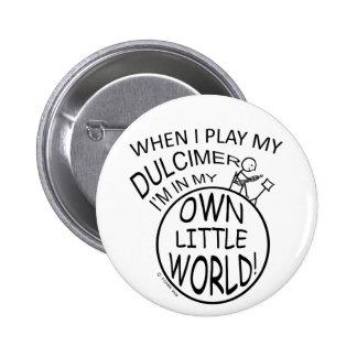 En mi propio pequeño Dulcimer del mundo Pin Redondo De 2 Pulgadas