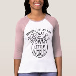 En mi propio pequeño flautín del mundo camisetas