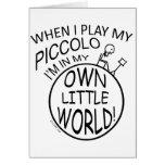 En mi propio pequeño flautín del mundo tarjeta