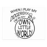 En mi propio pequeño mundo Didgeridoo Tarjeta Postal