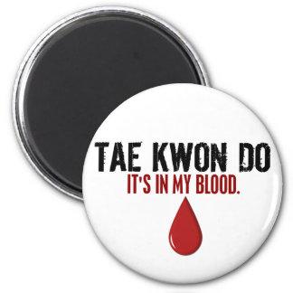 En mi sangre el TAEKWONDO Imán Redondo 5 Cm