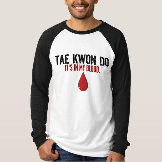 En mi sangre el TAEKWONDO Playera