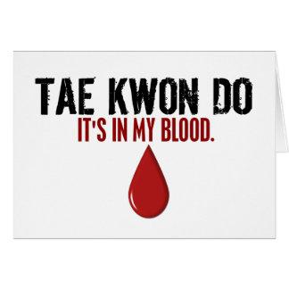 En mi sangre el TAEKWONDO Tarjeta De Felicitación