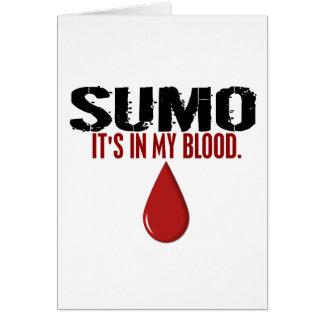 En mi SUMO de la sangre Tarjeta De Felicitación