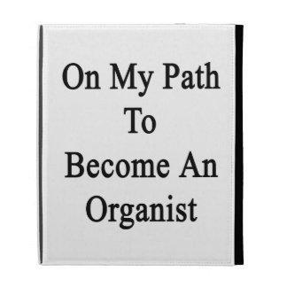 En mi trayectoria a hacer un organista