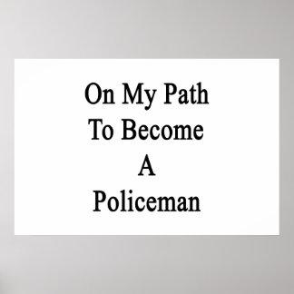 En mi trayectoria a hacer un policía impresiones