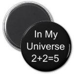 En mi universo 2+2=5 iman de nevera