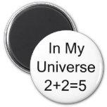 En mi universo 2+2=5 imán para frigorífico