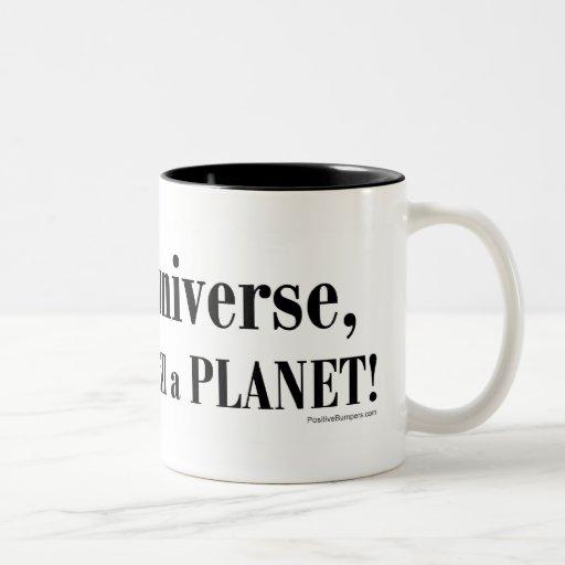 En mi universo… taza del Dos-tono