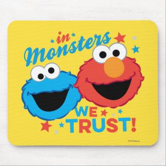 ¡En monstruos confiamos en! Alfombrillas De Ratón