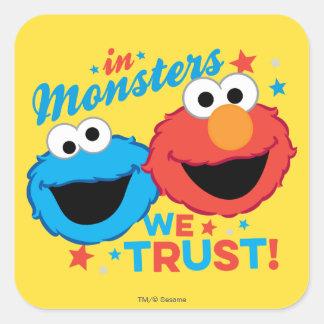 ¡En monstruos confiamos en! Pegatina Cuadrada