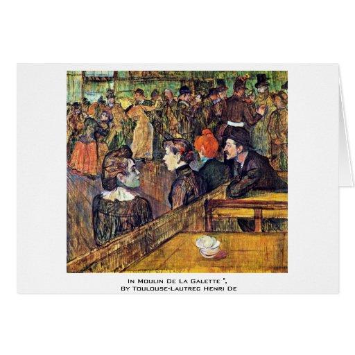 """En Moulin De La Galette """", por Toulouse-Lautrec Felicitacion"""