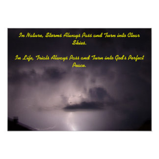En naturaleza, las tormentas pasan siempre… póster