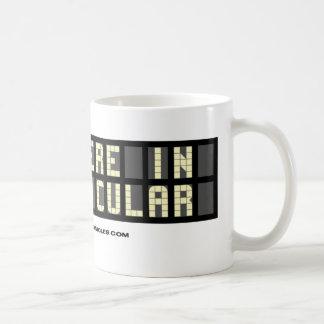 """""""En ninguna parte particularmente"""" taza de café"""