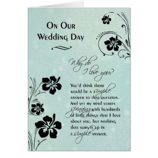 En nuestro ~ del día de boda porqué lo haga te amo tarjeta de felicitación