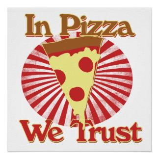 En pizza confiamos en perfect poster